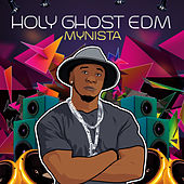 Holy Ghost EDM by Mynista