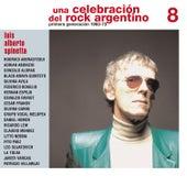 Una Celebración del Rock Argentino Vol. 8 (Luis Alberto Spinetta) by Various Artists