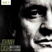 Milestones of a Legend - Johnny Cash, Vol.1 von Johnny Cash
