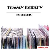 No Regrets von Tommy Dorsey
