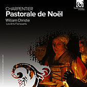 Charpentier: Pastorale de Noël von Various Artists