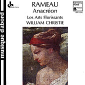Rameau: Anacréon by Various Artists