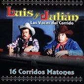 16 Corridos Matones by Luis Y Julian