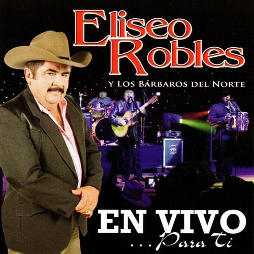 En Vivo Para Ti by Eliseo Robles