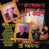 15 Exitos by Los Hermanos Prado