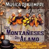 Musica de Siempre by Los Montaneses Del Alamo