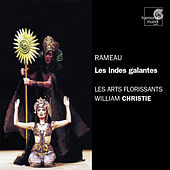 Rameau: Les Indes galantes by Various Artists