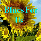 Blues For Us von Various Artists