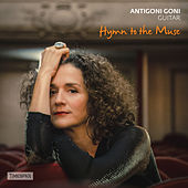 Hymn to the Muse: Greek Music for Guitar by Antigoni Goni
