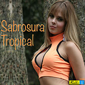 Sabrosura Tropical by Various Artists