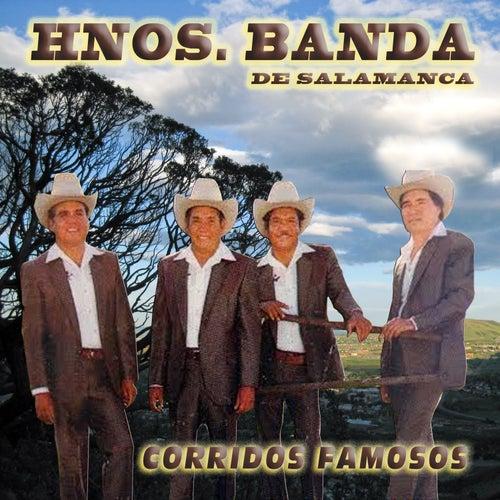 Corridos Famosos by Los Hermanos Banda De Salamanca