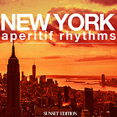 New York Aperitif Rhythms by Various Artists