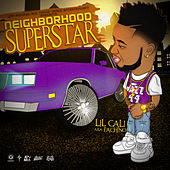 Neighborhood Superstar by Lil Cali