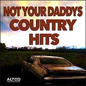 Not Your Daddys Country Hits by Various Artists