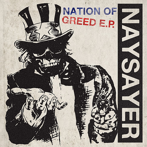 Nation of Greed by The Naysayer