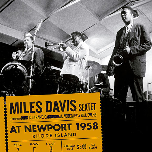 At Newport 1958 (feat. John Coltrane, Cannonball Adderley & Bill Evans) [Bonus Track Version] von Miles Davis