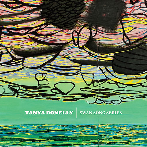 Swan Song Series by Tanya Donelly