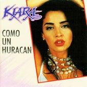 Como un Huracán by Kiara (Latin)