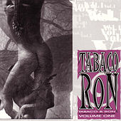 Tabaco & Ron: Cuban Compilation Volume One by Various Artists