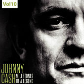 Milestones of a Legend - Johnny Cash, Vol.10 von Johnny Cash