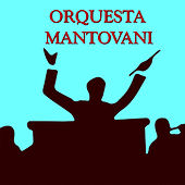 Orquesta Mantovani by Various Artists