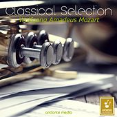 Classical Selection - Mozart: Symphonies Nos. 27, 30 & 36 by Various Artists