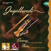 Jugalbandi - Ustad Sultan Khan and Pt. Raghunath Seth by Various Artists