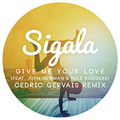 Give Me Your Love (Cedric Gervais Remix Radio Edit) von Sigala