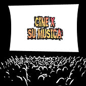 Cine X: Su Música by Various Artists