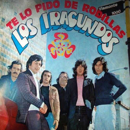 Te Lo Pido de Rodillas by Los Iracundos