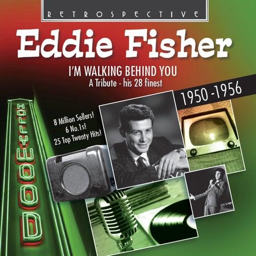 Eddie Fischer: I'm Walking Behind You by Eddie Fisher