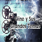 Cine y Sus Grandes Temas by Various Artists