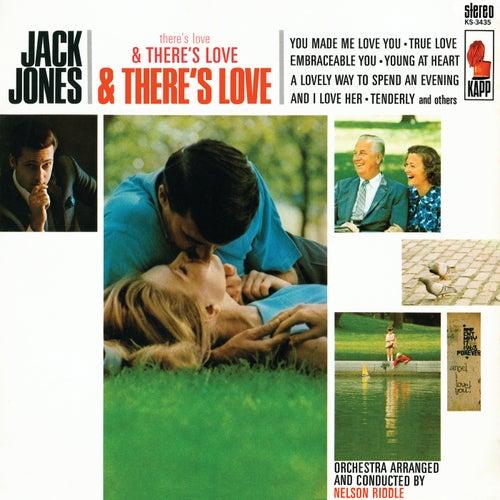 There's Love & There's Love & There's Love by Jack Jones