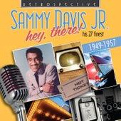 Sammy Davis Jr: Hey, There! by Sammy Davis, Jr.