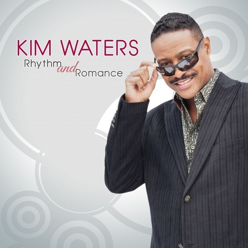 Rhythm And Romance by Kim Waters