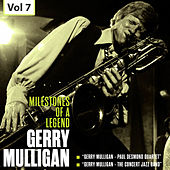 Milestones of a Legend - Gerry Mulligan, Vol. 7 von Various Artists