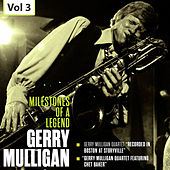 Milestones of a Legend - Gerry Mulligan, Vol. 3 von Various Artists