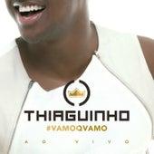 #Vamoqvamo (Ao Vivo) by Thiaguinho