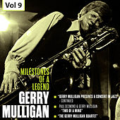 Milestones of a Legend - Gerry Mulligan, Vol. 9 von Various Artists