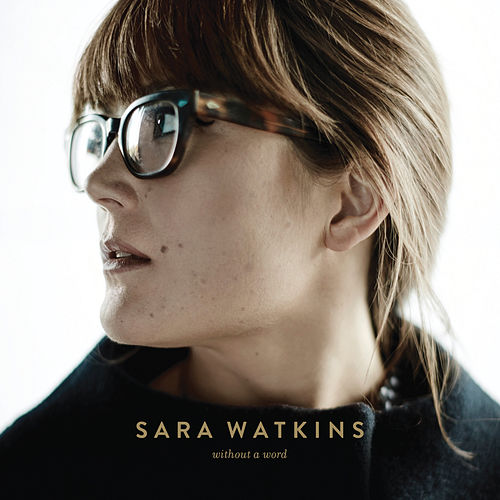 Without A Word von Sara Watkins