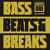 Bass, Beats & Breaks (Chapter One) von Various Artists