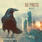 Nihil by De Facto