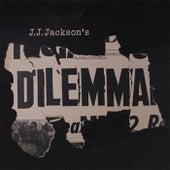Dilemma by J. J. Jackson