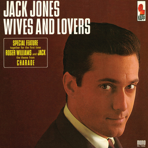 Wives And Lovers by Jack Jones