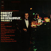 On Broadway, Vol. 2 by Robert Goulet