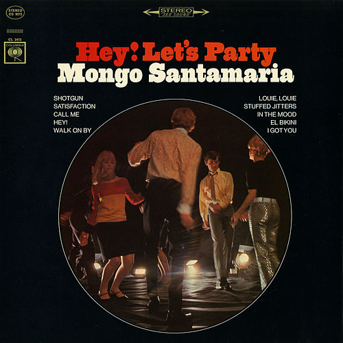 Hey! Let's Party by Mongo Santamaria