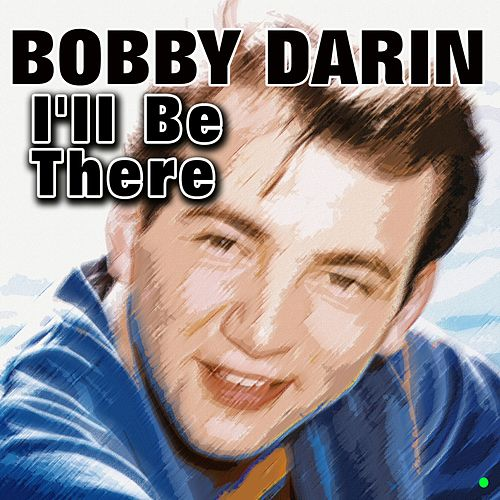 I'll Be There von Bobby Darin