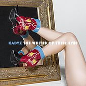 The Whites of Their Eyes by Kady'z