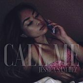 Call Me by Jessica Sanchez