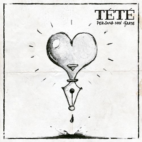 Persona Non Grata by Tété